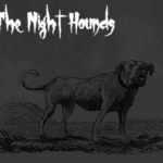 The Night Hounds